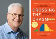 "Hsu Untied: Geoffrey Moore, Author of ""Crossing the Chasm"""
